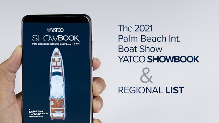 Just Released, The YATCO PBIBS SHOWBOOK and REGIONAL LIST for the Palm Beach Area Display Approximately 400 Vessels for Sale